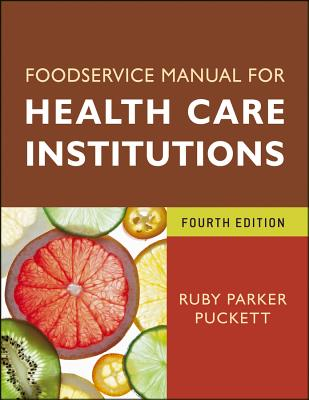 Food Service Manual for Health Care Institutions By Puckett, Ruby Parker